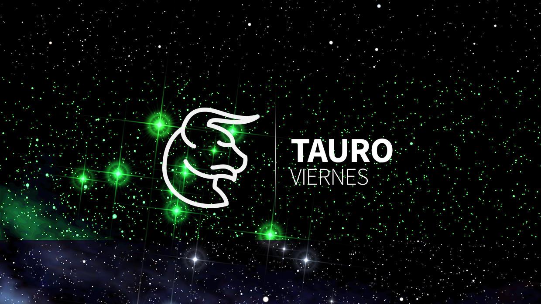 tauro viernes